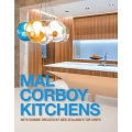 Mal Corboy Kitchens book - with recipes from NZ's Top Chefs